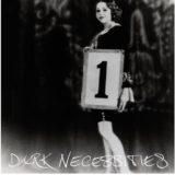 Toto je obal singlu Dark Necessities!